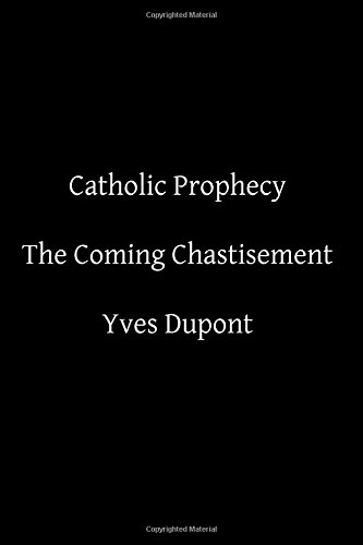 9781500639006: Catholic Prophecy: The Coming Chastisement