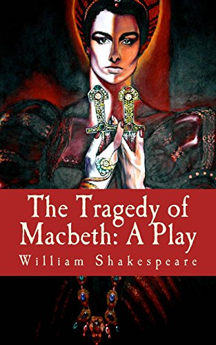 the epitome of tragedy in macbeth a play by william shakespeare Need writing essay about real tragedy in macbeth order your non-plagiarized essay and have a+ grades or get access to database of 667 real tragedy in macbeth.
