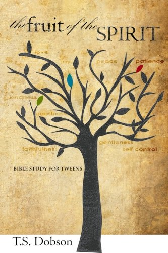 9781500641658: The Fruit of the Spirit: A Bible Study for Tweens (Preteens)