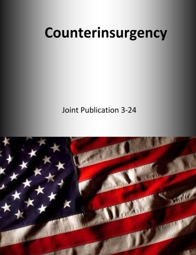 9781500643348: Counterinsurgency: Joint Publication 3-24