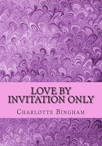 9781500643959: Love By Invitation Only