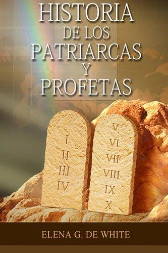 9781500644437: Patriarcas y Profetas: 1 (El Gran Conflicto)