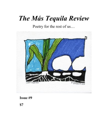 9781500646837: The Mas Tequila Review #9: Poetry for the rest of us.