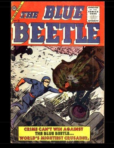 9781500647605: The Blue Beetle Vol.1 #19: Golden Age Superhero