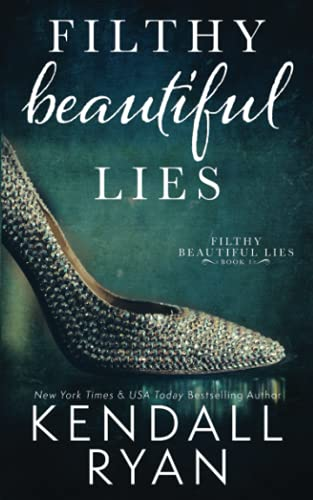 9781500648053: Filthy Beautiful Lies: Volume 1