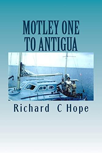 9781500648411: MOTLEY ONE To ANTIGUA