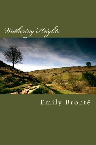 Wuthering Heights: Brontë, Emily