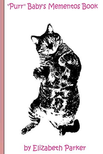 9781500650223: Purr Baby's Mementos Book (Pink): (Pink Text- Cat)