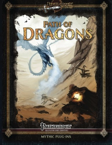 Path of Dragons (Mythic Paths) (Volume 1): Jason Nelson