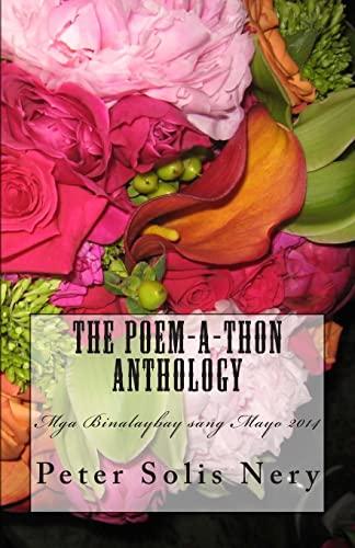 The Poem-a-thon Anthology: Mga Binalaybay sang Mayo: Peter Solis Nery