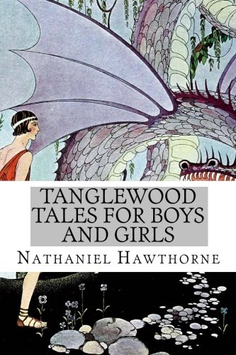 9781500653637: Tanglewood Tales for Boys and Girls