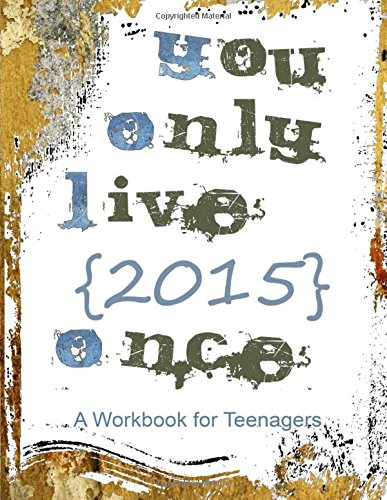 9781500653712: You Only Live 2015 Once: Teenager Workbook and Planner from Homeschooling-ideas