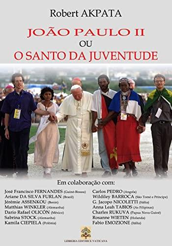 Joao Paulo II ou o Santo da: Robert Akpata