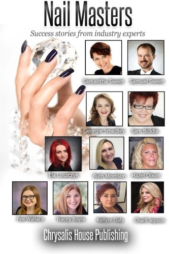 9781500657772: Nail Masters: Success stories from industry experts