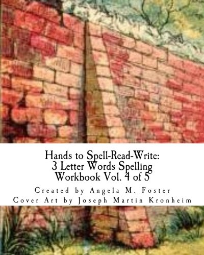9781500659011: Hands to Spell-Read-Write: 3 Letter Words Spelling Workbook Vol. 4 of 5