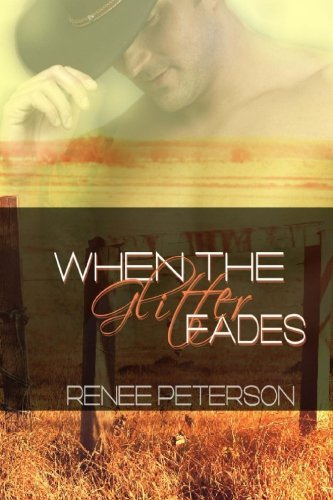 9781500660437: When the Glitter Fades (Cowboys of Whispering Winds)