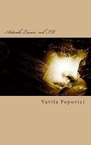 9781500661120: Articole, Eseuri vol. IV (2014) (Volume 4) (Romanian Edition)