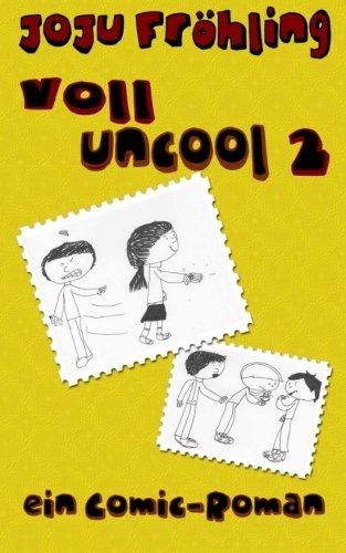 9781500661571: voll uncool 2: ein Comic-Roman: Volume 2