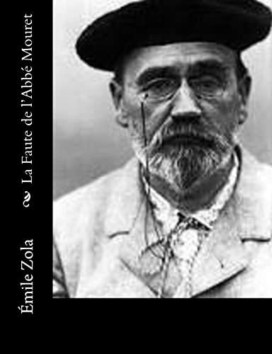 9781500662653: La Faute de l'Abbé Mouret (French Edition)