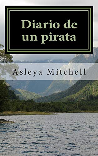 9781500663025: Diario de un pirata (Spanish Edition)