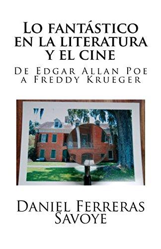 9781500665623: Lo fantástico en la literatura y el cine: De Edgar Allan Poe a Freddy Krueger (Spanish Edition)