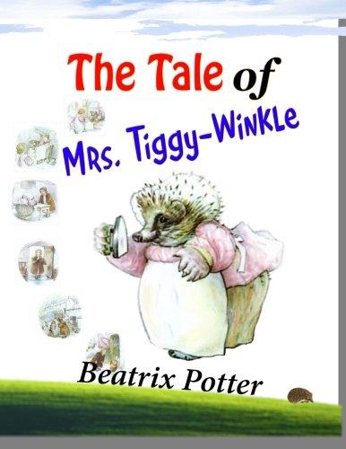 9781500668952: The Tale of Mrs. Tiggy-Winkle