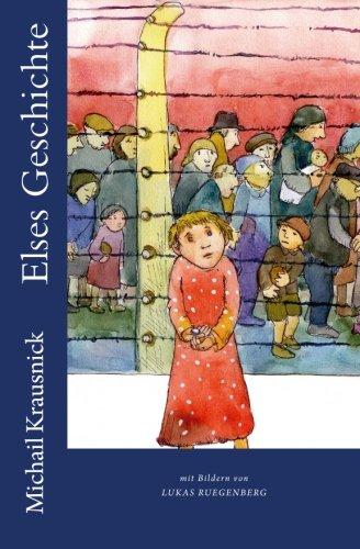 9781500670054: Elses Geschichte: Ein Mädchen überlebt Auschwitz