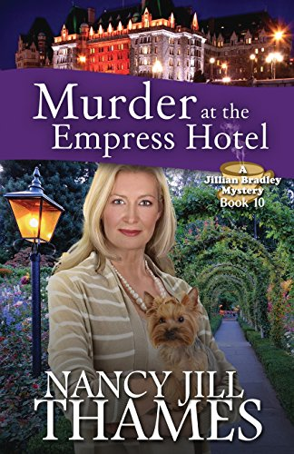 9781500671365: Murder at the Empress Hotel: A Jillian Bradley Mystery (Volume 10)