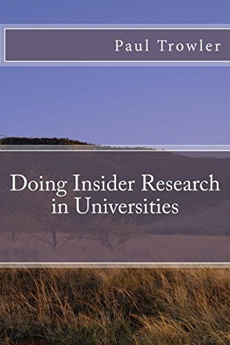 9781500672720: Doing Insider Research in Universities (Doctoral Research into Higher Education) (Volume 1)