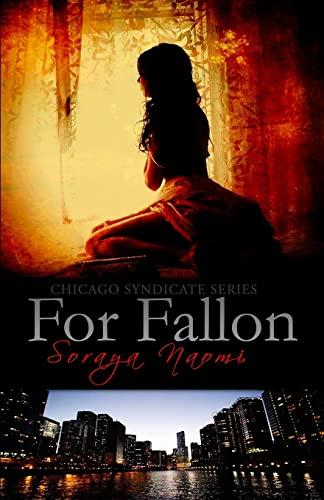 9781500674311: For Fallon (Chicago Syndicate) (Volume 1)