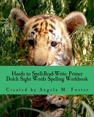 9781500674342: Hands to Spell-Read-Write: Primer Dolch Sight Words Spelling Workbook
