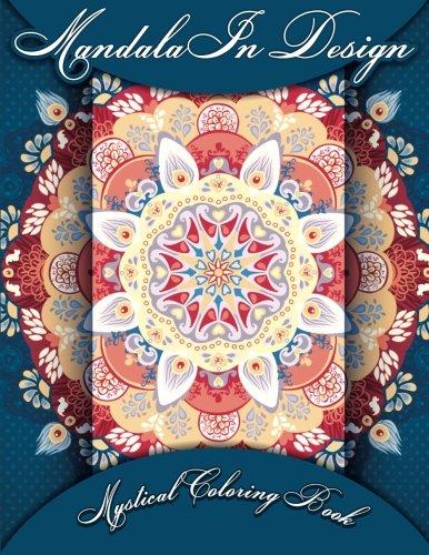 9781500678562: Mandala In Design Mystical Coloring Book