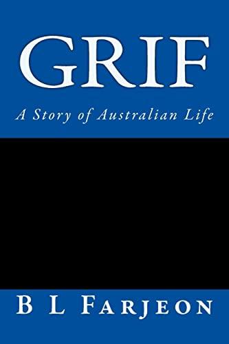 9781500680169: Grif: A Story of Australian Life