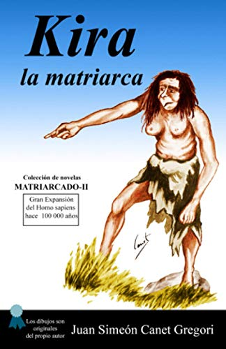 KIRA la Matriarca (Matriarcado) (Volume 2) (Spanish Edition): Gregori, Juan Simeon Canet