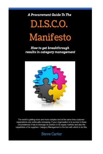 9781500680824: A Procurement Guide to the Disco Manifesto: How to get breakthrough results in category management