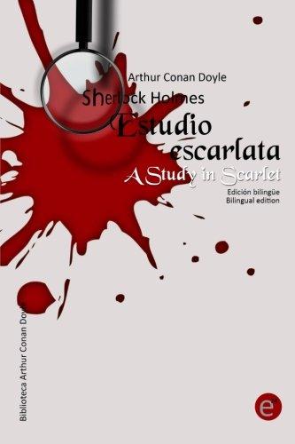 9781500681081: Estudio en escarlata/A Study in Scarlet: Edición bilingüe/Bilingual edition (Colección Clásicos bilingües) (Volume 7) (Spanish Edition)