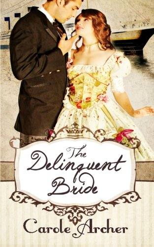 9781500682798: The Delinquent Bride