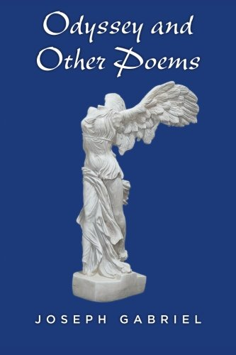 Odyssey and Other Poems: Gabriel, Joseph