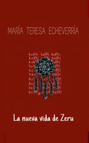 9781500684242: La nueva vida de Zeru (Spanish Edition)