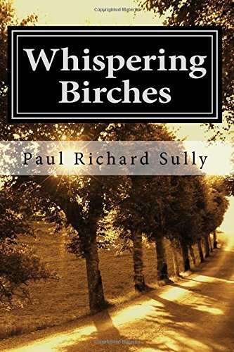 9781500685270: Whispering Birches: A Tale of love and courage in Auschwitz (Tree of Faith) (Volume 1)