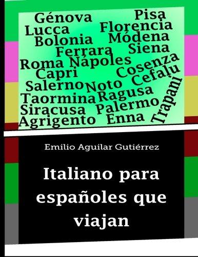 9781500686161: Italiano para españoles que viajan (Spanish Edition)