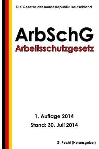 9781500686901: Arbeitsschutzgesetz - ArbSchG