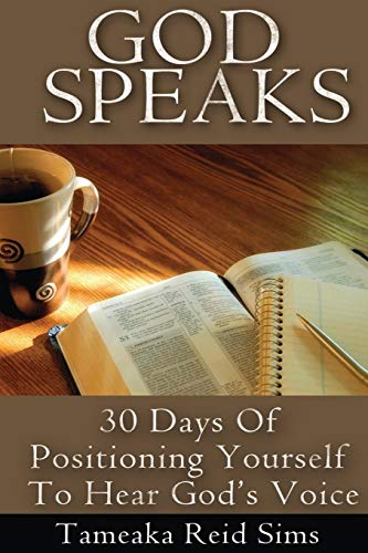 9781500687199: God Speaks: 30 Days of Positioning Yourself to Hear God's Voice