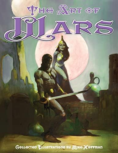 9781500687557: Art of Mars: Edgar Rice Burroughs illustrated by Mike Hoffman