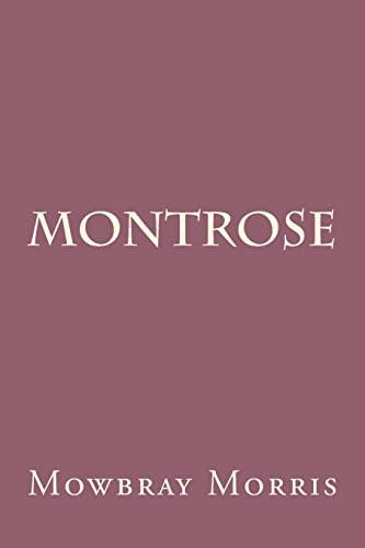 9781500690090: Montrose