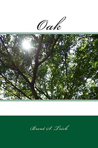 9781500690397: Oak
