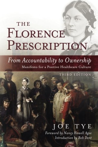 9781500693107: The Florence Prescription: From Accountability to Ownership
