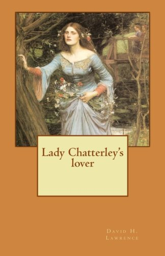 9781500693565: Lady Chatterley's lover