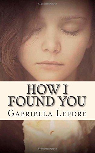 9781500693763: How I Found You