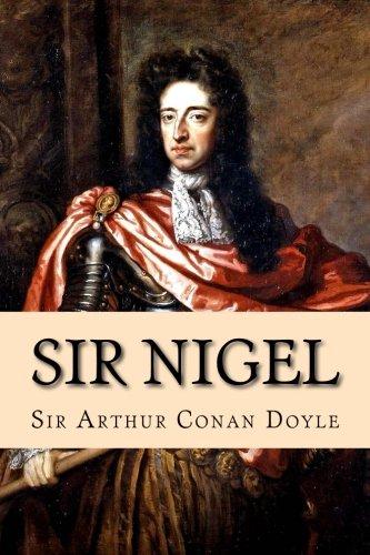 Sir Nigel: Sir Arthur Conan